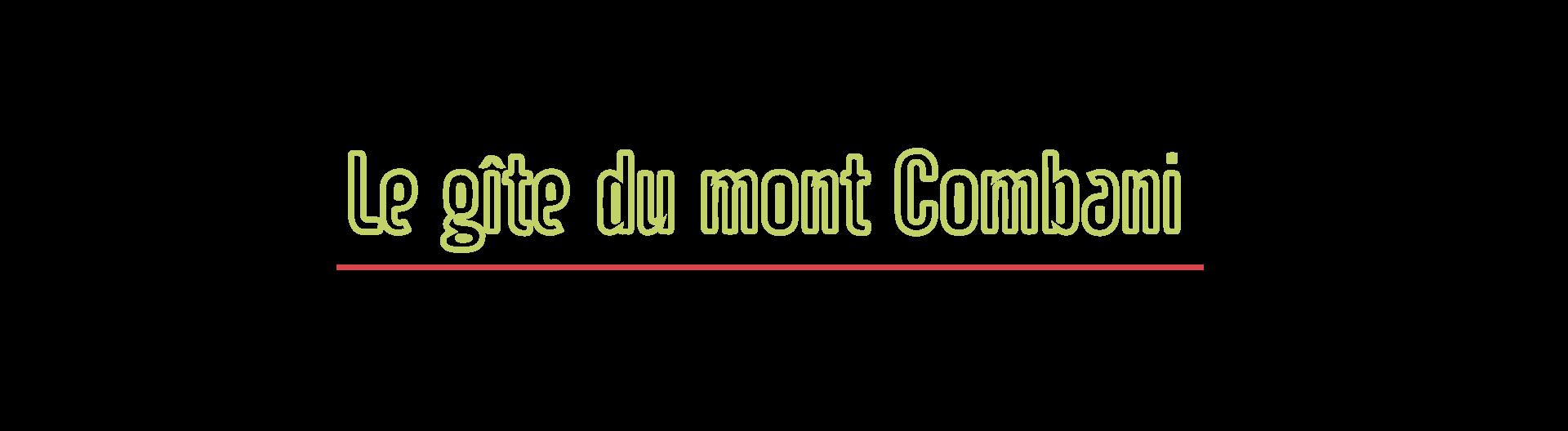 Gite du Mont Combani